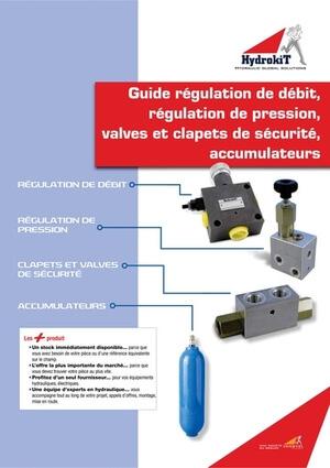 Afficher le Guide régulation de débit, pression, sécurité et accumulateurs